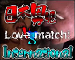 ゲイセックス|日本男児vsinternational!! Love match!|ゲイフェラチオ